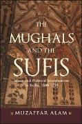 Cover-Bild zu Alam, Muzaffar: Mughals and the Sufis, The (eBook)