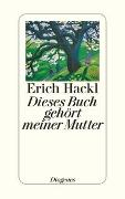 Cover-Bild zu Hackl, Erich: Dieses Buch gehört meiner Mutter