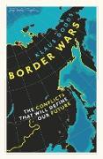 Cover-Bild zu Dodds, Klaus: Border Wars (eBook)