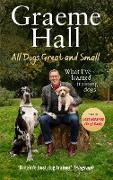 Cover-Bild zu Hall, Graeme: All Dogs Great and Small (eBook)