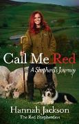 Cover-Bild zu Jackson, Hannah: Call Me Red (eBook)