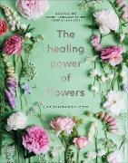 Cover-Bild zu Bowen, Claire: The Healing Power of Flowers (eBook)