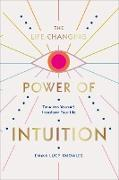 Cover-Bild zu Knowles, Emma Lucy: The Life-Changing Power of Intuition (eBook)