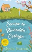 Cover-Bild zu Norton, Sheila: Escape to Riverside Cottage (eBook)