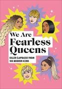 Cover-Bild zu We Are Fearless Queens: Killer clapbacks from modern icons (eBook)