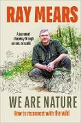 Cover-Bild zu Mears, Ray: We Are Nature (eBook)