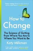 Cover-Bild zu Milkman, Katy: How to Change (eBook)