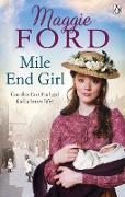 Cover-Bild zu Ford, Maggie: Mile End Girl (eBook)
