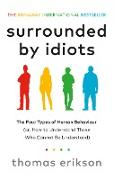 Cover-Bild zu Erikson, Thomas: Surrounded by Idiots (eBook)