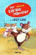 Cover-Bild zu Der Karatehamster legt los! von Zang, Tina