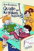 Cover-Bild zu Qualle im Krankenhaus von Raubaum, Lena