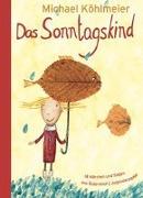 Cover-Bild zu Das Sonntagskind von Köhlmeier, Michael