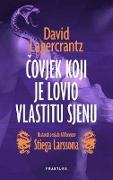 Cover-Bild zu Lagercrantz, David: Covjek koji je lovio vlastitu sjenu (eBook)