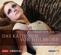 Cover-Bild zu Kleist, Heinrich von: Das Käthchen von Heilbronn