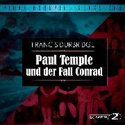 Cover-Bild zu Durbridge, Francis: Paul Temple und der Fall Conrad (Audio Download)