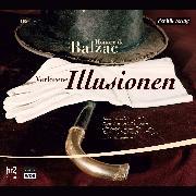Cover-Bild zu Balzac, Honoré de: Verlorene Illusionen (Audio Download)