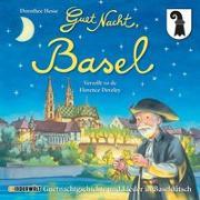 Cover-Bild zu Hesse, Dorothee: Guet Nacht, Basel