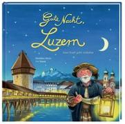 Cover-Bild zu Hesse, Dorothee: Gute Nacht, Luzern