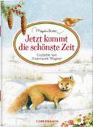 Cover-Bild zu Bastin, Marjolein (Illustr.): Jetzt kommt die schönste Zeit