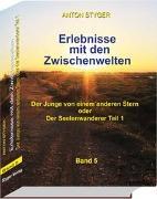 Cover-Bild zu Styger, Anton: Erlebnisse mit den Zwischenwelten, Band 5