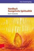 Cover-Bild zu Zimmerling, Peter (Hrsg.): Handbuch Evangelische Spiritualität 1