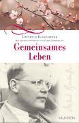 Cover-Bild zu Bonhoeffer, Dietrich: Gemeinsames Leben