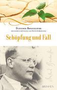 Cover-Bild zu Bonhoeffer, Dietrich: Schöpfung und Fall