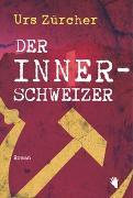 Cover-Bild zu Zürcher, Urs: Der Innerschweizer