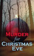 Cover-Bild zu Murder for Christmas Eve (eBook) von Hawthorne, Nathaniel
