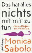 Cover-Bild zu Sabolo, Monica: Das hat alles nichts mit mir zu tun
