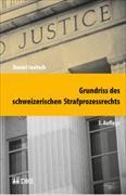 Cover-Bild zu Jositsch, Daniel: Grundriss des schweizerischen Strafprozessrechts