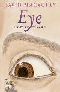 Cover-Bild zu Eye: How It Works von Macaulay, David