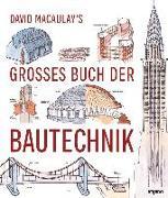 Cover-Bild zu David Macaulay's großes Buch der Bautechnik von Macaulay, David
