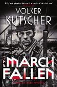 Cover-Bild zu Kutscher, Volker: The March Fallen (eBook)