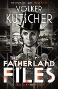 Cover-Bild zu Kutscher, Volker: The Fatherland Files (eBook)
