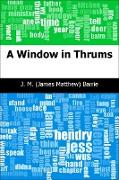 Cover-Bild zu Window in Thrums (eBook) von Barrie, J. M. (James Matthew)