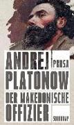 Cover-Bild zu Platonow, Andrej: Der makedonische Offizier