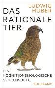 Cover-Bild zu Huber, Ludwig: Das rationale Tier