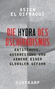 Cover-Bild zu El Difraoui, Asiem: Die Hydra des Dschihadismus