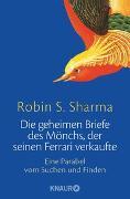 Cover-Bild zu Sharma, Robin S.: Die geheimen Briefe des Mönchs, der seinen Ferrari verkaufte