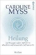 Cover-Bild zu Myss, Caroline: Heilung (eBook)