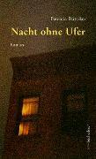 Cover-Bild zu Büttiker, Patricia: Nacht ohne Ufer