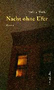 Cover-Bild zu Büttiker, Patricia: Nacht ohne Ufer (eBook)