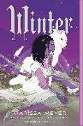 Cover-Bild zu Meyer, Marissa: Winter: Book Four of the Lunar Chronicles