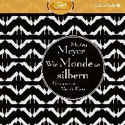 Cover-Bild zu Meyer, Marissa: Wie Monde so silbern