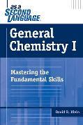Cover-Bild zu Klein, David R.: General Chemistry I as a Second Language