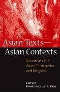 Cover-Bild zu Jones, David (Hrsg.): Asian Texts -- Asian Contexts: Encounters with Asian Philosophies and Religions