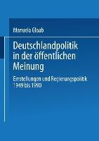 Cover-Bild zu Glaab, Manuela: Deutschlandpolitik in der öffentlichen Meinung