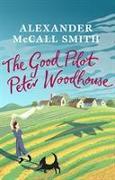 Cover-Bild zu McCall Smith, Alexander: The Good Pilot, Peter Woodhouse