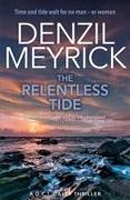 Cover-Bild zu Meyrick, Denzil: The Relentless Tide